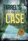 Farrel's Last Case by Gerald R Wright (Hardback, 2013)