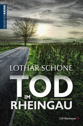 1 von 1 - Tod im Rheingau von Lothar Schöne (2016, Taschenbuch)