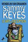 Sammy Keyes and the Art of Deception by Wendelin Van Draanen (Hardback, 2005)