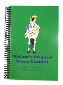 MIRIAM'S ORIGINAL HORSE COOKIES - Hard Cover - FULL COLOR EDITION