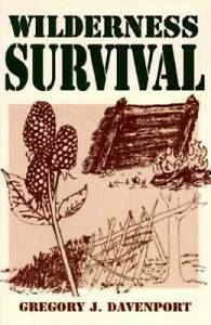 Wilderness Survival - Paperback By Davenport, Gregory J. - GOOD