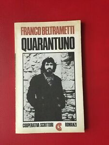 Beltrametti-Franco-Quarantuno-Cooperativa-Scrittori-1977