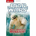 Star Wars What Makes a Monster? by Adam Bray (Hardback, 2014)
