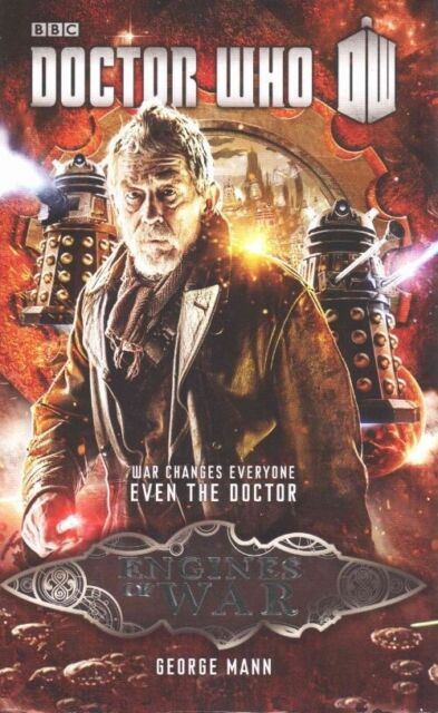 Doctor Who: Engines of War by George Mann (Hardback, 2014)