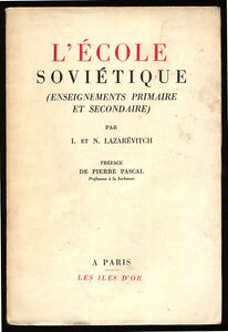 I-ET-N-LAZAREVITCH-L-039-ECOLE-SOVIETIQUE-ENSEIGNEMENTS-PRIMAIRE-ET-SECONDAIRE