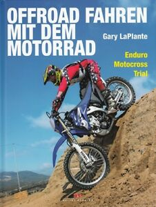 LaPlante: Offroad Fahren mit dem Motorrad, Enduros/Motocr<wbr/>oss/Trial Handbuch/Buch