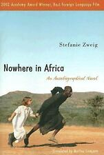 Nowhere in Africa : An Autobiographical Novel by Stefanie Zweig (2007,...