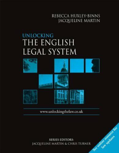 Unlocking The English Legal System (Unlocking the Law) By Rebecca Huxley-Binns,