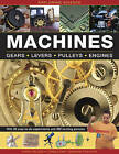 Machines: Gears * Levers * Pulleys * Engines by Chris Oxlade (Hardback, 2016)
