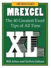 MrExcel Xl: The 40 Greatest Excel Tips of All Time by Bill Jelen, Szilvia Juhasz (Paperback, 2015)