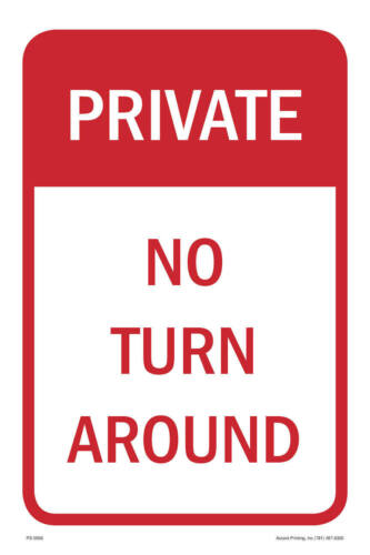 """12/""""w x 18/""""h No Turn Around Parking Sign PVC Full Color"""