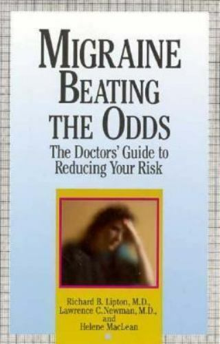 Migraine Beating the Odds : The Doctors' Guide to Reducing Your Risk Paperback