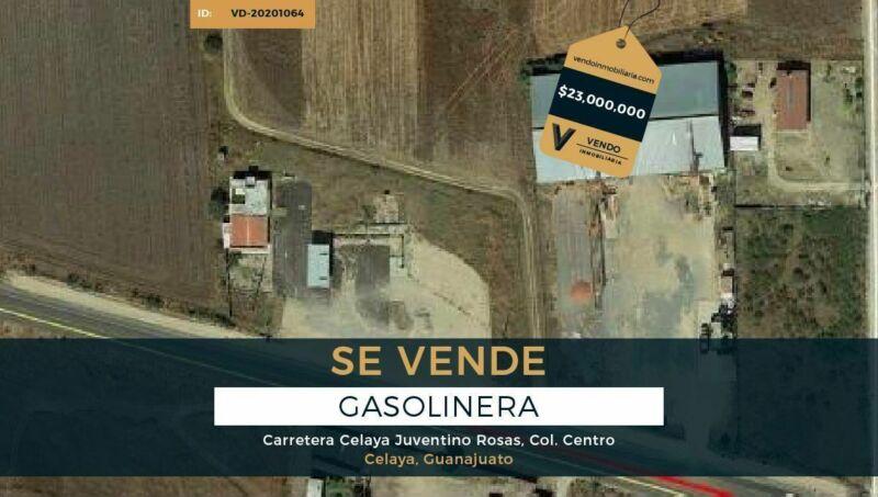 VD-20201064 Venta de Gasolinera - Carretera Celaya-Juventino, Celaya Guanajuato.