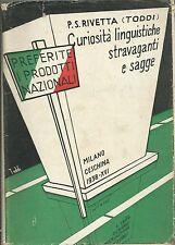 Rivetta (Toddi) - Preferite i Prodotti Nazionali - Ceschina 1938 Etimologia