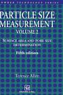 Particle Size Measurement: v. 2: Powder Sampling and Particle Size Measurement by Terence Allen (Hardback, 1996)
