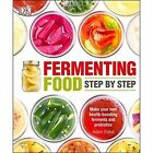 Fermenting Foods Step-by-Step by Adam Elabd (Paperback, 2016)