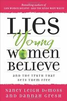 Lies Young Women Believe: And The Truth That Sets Them Free By Nancy Leigh Demos on sale