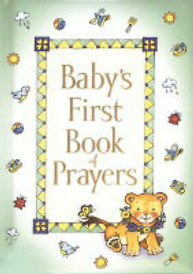 Baby's First Book of Prayers (Baby's First Bible Collection) - Carlson, Melody -