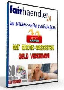 eBook-Mit-Erotik-Webseiten-Geld-verdienen-EROTIKWEBSEITEN-Websites-NEU-E-Lizenz