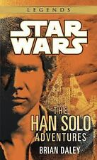 Star Wars - Legends: The Han Solo Adventures by Brian Daley (1992, Paperback)