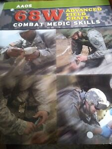 Image Is Loading AAOS 68W Combat Medic Skills Manual