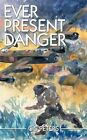 Ever Present Danger 9781467008501 by C S Peters. Paperback