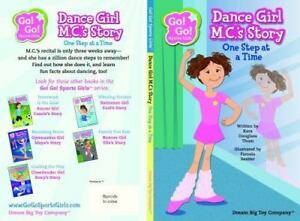Go! Go! Sports Girls: Dancer Girl M  C's Story : One Step at a Time by Kara  Douglass Thom (2014, Paperback)