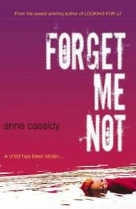 Forget-Me-Not-Cassidy-Anne-Used-Excellent-Book