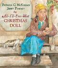 The All-I'll-Ever-Want Christmas Doll by Patricia C McKissack (Hardback, 2007)