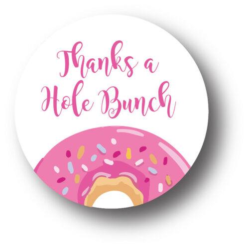 30 Donut Thanks a Hole Bunch Birthday Party Favors Treat Bag Stickers