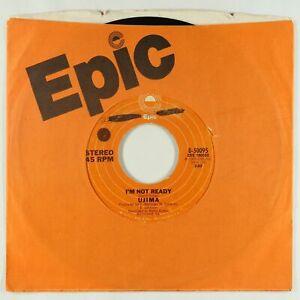 70s Soul Funk 45 - Ujima - I'm Not Ready - Epic - VG++ mp3