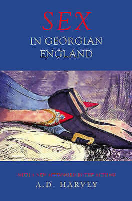(Good)-Sex In Georgian England (Paperback)-Harvey, A.D.-1842122738