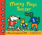 Maisy Plays Soccer by Lucy Cousins (Paperback / softback, 2014)