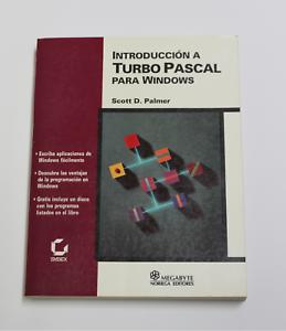 Libro Introduccion a TURBO PASCAL para Windows  Scott D. Palmer  1ª Edicion 1994