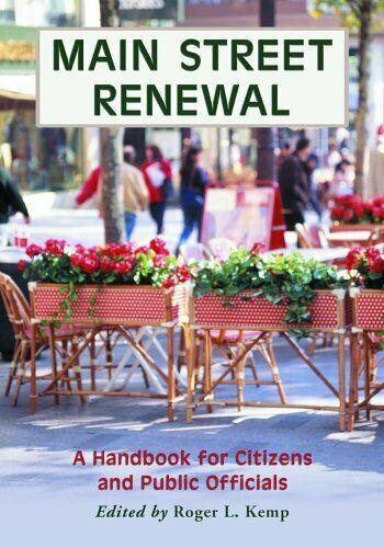 Main Street Renewal: A Handbook for Citizens and Public Officials