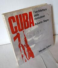 Segre,CUBA.L'ARCHITETTURA DELLA RIVOLUZIONE,1970 Marsilio[storia,design,planning