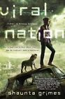 Viral Nation by Shaunta Grimes (Paperback / softback, 2013)