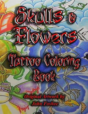 Tattoo Coloring Book Skulls and Flowers : Skulls and Flowers by Lisa Foshee...