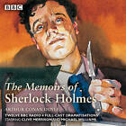 Sherlock Holmes: The Memoirs of Sherlock Holmes: Classic Drama from the BBC Archives by Sir Arthur Conan Doyle (CD-Audio, 2015)