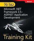 Microsoft .NET Framework 3.5 ASP.NET Application Development: MCTS Self-Paced Training Kit (Exam 70-562) by Tony Northrup, M. Snell, GrandMasters, Glenn Johnson (Mixed media product, 2009)