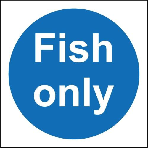 Fish only kitchen catering safety sign