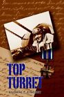 Top Turret 9781420812374 by Oral F. Lindsey Paperback