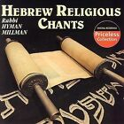 Hebrew Religious Chants * by Hyman Millman (CD, Jan-2006, Collectables)