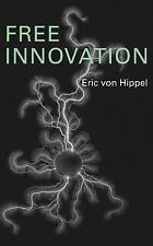 Free Innovation by Eric von Hippel (2016, CD, Unabridged)