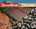 From Cocoa Bean to Chocolate by Robin Nelson (Paperback / softback)