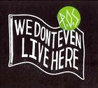 We Don't Even Live Here [PA] by P.O.S (Rap) (CD, Oct-2012, Rhymesayers Entertainment)