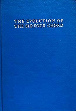 Evolution of the Six-Four Chord : A Chapter in the History of Dissonance Treatme