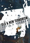 Old and New Terrorism by Peter Neumann (Hardback, 2009)
