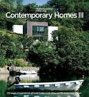 Contemporary Homes 3: 320 Pages of Inspirational Self-Build Homes in Full Colour and the Stories Behind Them by Red Planet Publishing Ltd (Hardback, 2016)