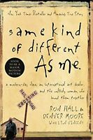 Same Kind Of Different As Me: A Modern-day Slave, An International Art Dealer, A on sale